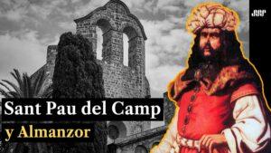 Historia-de-Sant-Pau-del-Camp-y-Almanzor