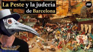 La Peste Negra y los judíos en Barcelona