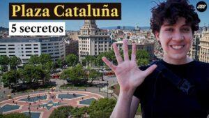 5 secretos de la plaza calatuña de barcelona