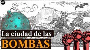 Historia del anarquismo en barcelona, conocida como la ciudad de las bombas